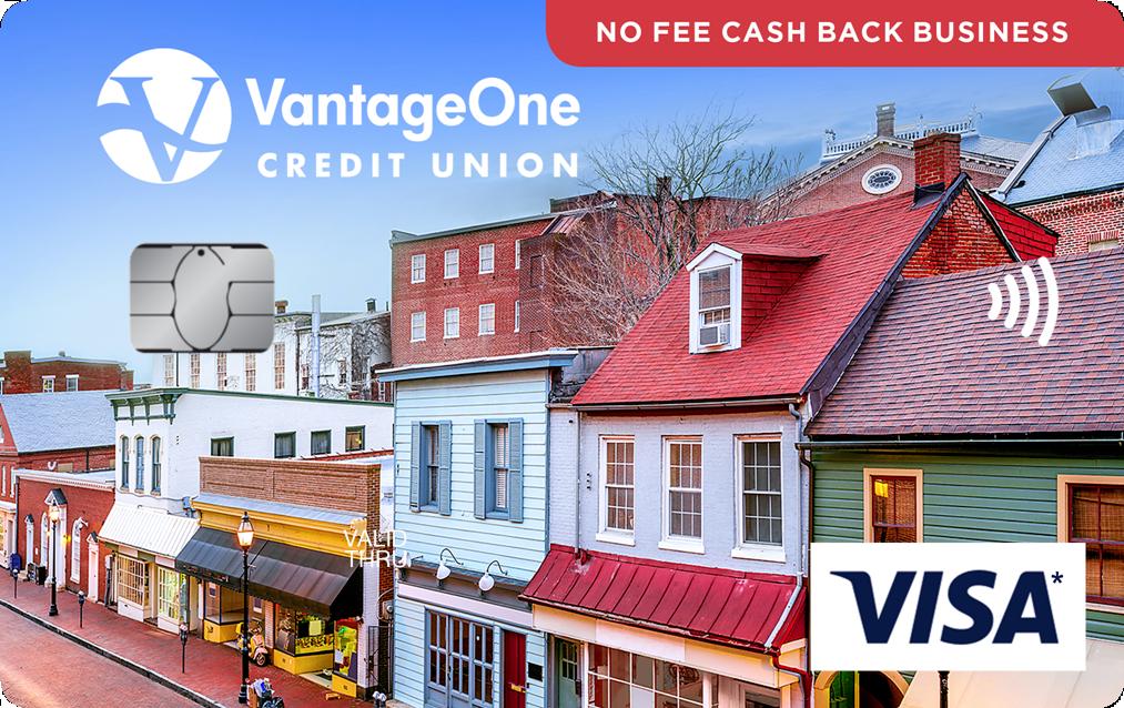Visa No Fee Cash Back Business - VantageOne Credit Union
